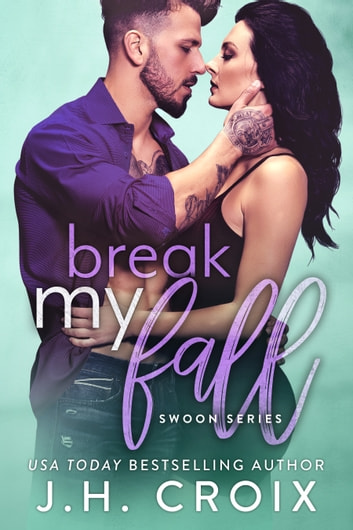 Break My Fall ebook by J.H. Croix