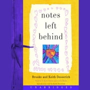 Notes Left Behind audiobook by Brooke Desserich, Keith Desserich