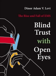 Blind Trust With Open Eyes ebook by Dinor Adam V. Levi