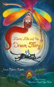 Maria, Mia and the Dream Fairy ebook by Joana Ribeiro Rebelo