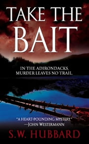 Take the Bait ebook by S.W. Hubbard