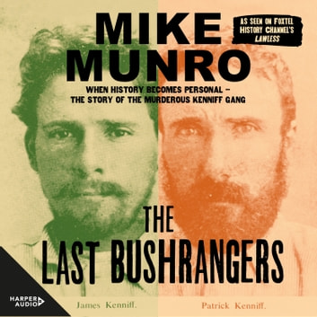 The Last Bushrangers audiobook by Mike Munro