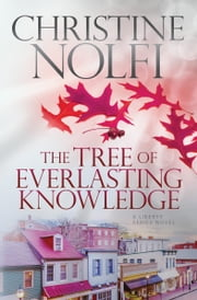 The Tree of Everlasting Knowledge ebook by Christine Nolfi
