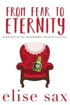 From Fear to Eternity ebook by