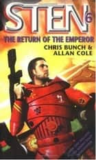 The Return Of The Emperor - Number 6 in series ebook by Chris Bunch, Allan Cole