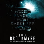 Places in the Darkness audiobook by Chris Brookmyre