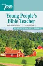 Young People's Bible Teacher ebook by David Rowland