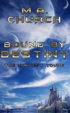 The Harvest Young: Bound by Destiny ebook by MA Church