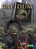 Rapidum - La Cohors II Sardorum ai confini dell'impero eBook by Vindice Lecis