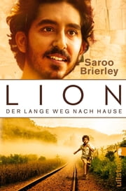 LION - Der lange Weg nach Hause eBook by Saroo Brierley, Michael Windgassen