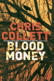 Blood Money - Number 4 in series ebook by Chris Collett