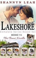 The McAdams Sisters Lakeshore Complete Boxed Set Series (Books 1-5, Boxed Set) - The McAdams Sisters: A Small-Town Romance ebook by Shannyn Leah