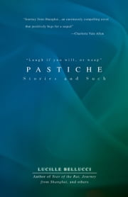 Pastiche ebook by Lucille Bellucci