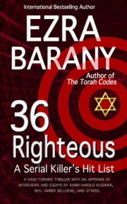 36 Righteous: A Serial Killer's Hit List ebook by Ezra Barany