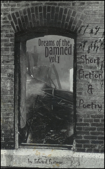 Dreams of the Damned, Vol. 1 ebook by Edward Fortman