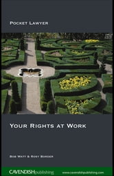Your Rights at Work ebook by Bob Watt,Rosy Border
