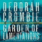 Garden of Lamentations - A Novel luisterboek by Deborah Crombie