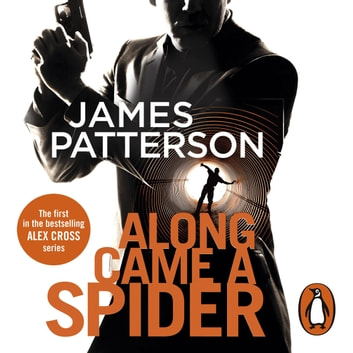 Along Came a Spider - (Alex Cross 1) audiobook by James Patterson