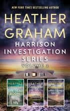 Harrison Investigation Series Volume 2 - An Anthology ebook by Heather Graham