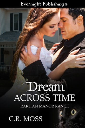 Dream Across Time ebook by C.R. Moss