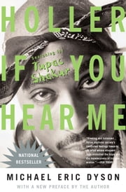 Holler If You Hear Me (2006) ebook by Michael Eric Dyson