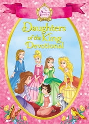 The Princess Parables Daughters of the King - 90 Devotions ebook by Omar Aranda