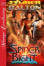 Spider Bight ebook by Tymber Dalton