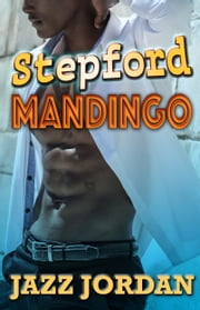 Stepford Mandingo ebook by Jazz Jordan