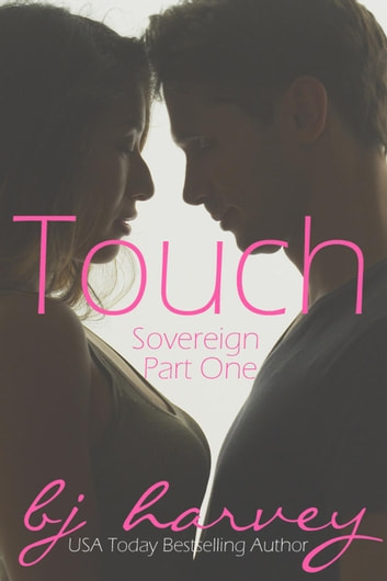 Touch - Sovereign, #1 ebook by BJ Harvey