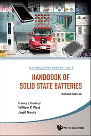 Handbook of Solid State Batteries ebook by Nancy J Dudney,William C West,Jagjit Nanda