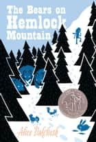 The Bears on Hemlock Mountain ebook by Alice Dalgliesh, Helen Sewell