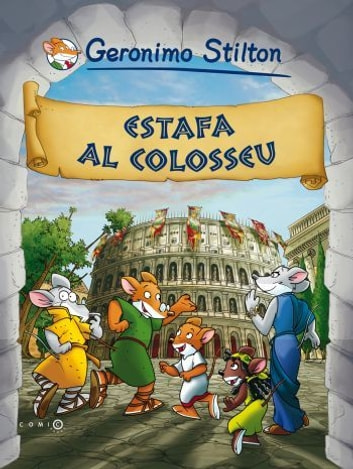 Estafa al Colosseu ebook by Geronimo Stilton