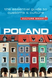 Poland - Culture Smart! - The Essential Guide to Customs & Culture ebook by Greg Allen