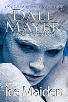Ice Maiden - A Psychic Visions Novel ebook by