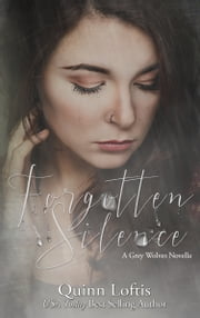 Forgotten Silence ebook by Quinn Loftis