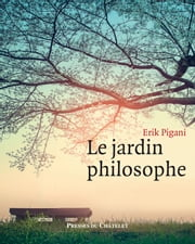 Le Jardin philosophe eBook by Erik Pigani