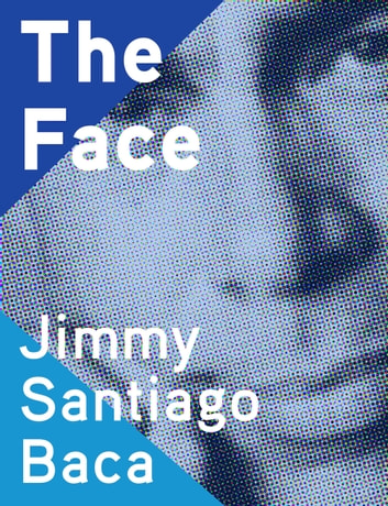 The Face ebook by Jimmy Santiago Baca