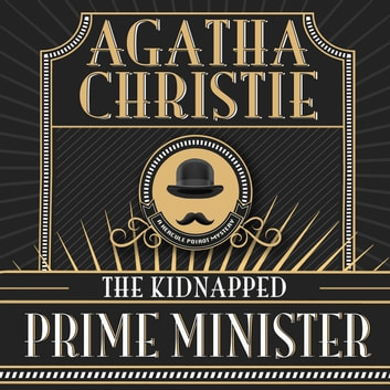 The Kidnapped Prime Minister audiobook by Agatha Christie