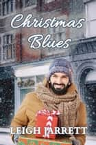 Christmas Blues ebook by Leigh Jarrett
