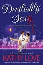 Devilishly Sexy ebook by Kathy Love