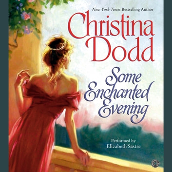 Some Enchanted Evening audiobook by Christina Dodd