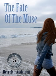 The Fate Of The Muse ebook by Derrolyn Anderson