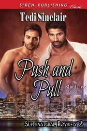 Push and Pull ebook by Tedi Sinclair