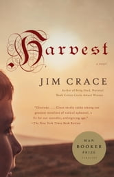 Harvest - A Novel ebook by Jim Crace