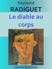 Le diable au corps - Edition intégrale ebook by Raymond RADIGUET