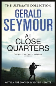 At Close Quarters ebook by Gerald Seymour
