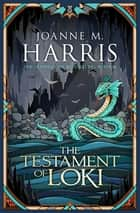 The Testament of Loki ebook by