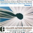 Great American Authors Read from Their Works, Vol. 1 audiobook by Calliope Author Readings, Calliope Author Readings, James Baldwin,...