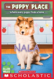 Nala (The Puppy Place #41) ebook by Ellen Miles