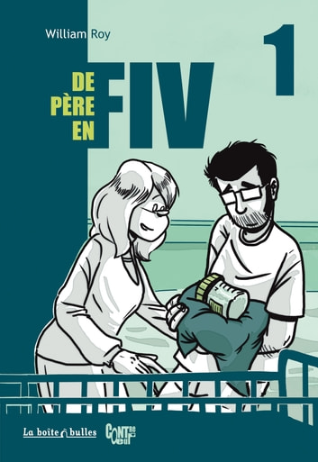 De Père en FIV eBook by William Roy